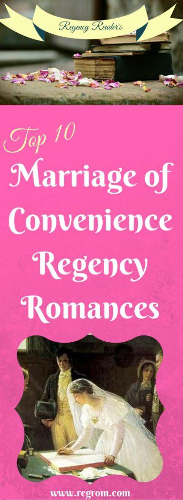 Top Ten: Marriage of Convenience Regency Romances – Regency Reader